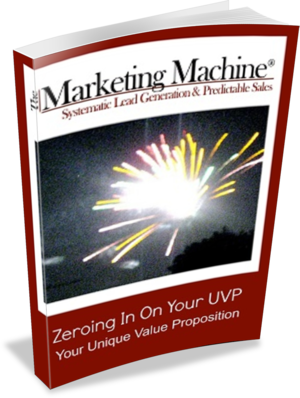 Zeroing In On Your UVP